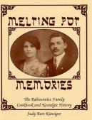 Melting Pot Memories: A book by Judy Bart Kancigor.